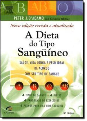 Imagem de A DIETA DO TIPO SANGUINEO  3ª EDICAO