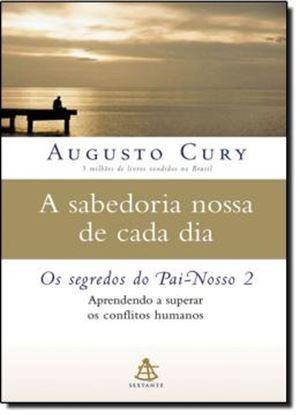 Imagem de A SABEDORIA NOSSA DE CADA DIA: OS SEGREDOS DO PAI NOSSO 2