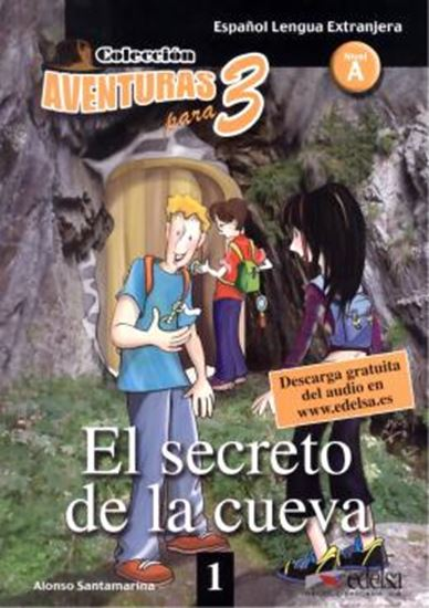 Picture of EL SECRETO DE LA CUEVA - NIVEL A - DESCARGA GRATUITA DEL AUDIO
