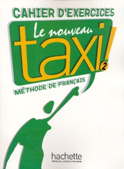 Picture of NOUVEAU TAXI! 2 - CAHIER D´EXERCISES