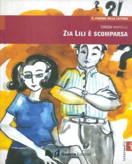 Picture of ZIA LILI E SCOMPARSA - IL PIACERE DELLA LETTURA