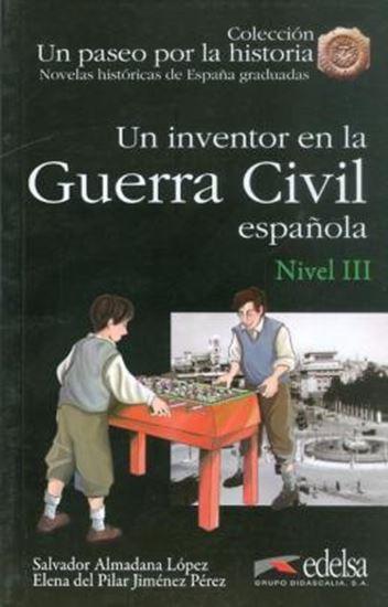 Picture of UN INVENTOR EN LA GUERRA CIVIL ESPANOLA - NIVEL 3