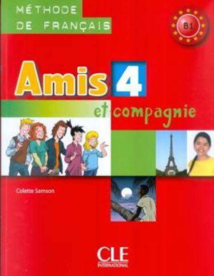 Picture of AMIS ET COMPAGNIE 4 (B1) - LIVRE DE L´ELEVE