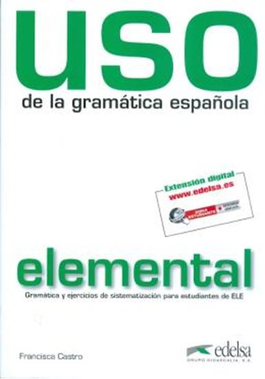 Picture of USO DE LA GRAMATICA ESPANOLA ELEMENTAL - NUEVA EDICION REVISADA Y A COLOR
