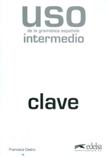 Picture of USO DE LA GRAMATICA INTERMEDIO - CLAVES NUEVA EDICION