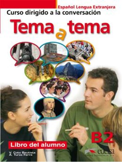 Picture of TEMA A TEMA B2 - CURSO DE CONVERSACION - LIBRO DEL ALUMNO
