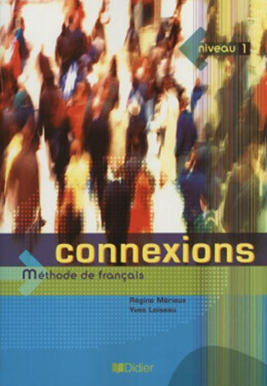 Picture of CONNEXIONS 1 - LIVRE DE L´ELEVE