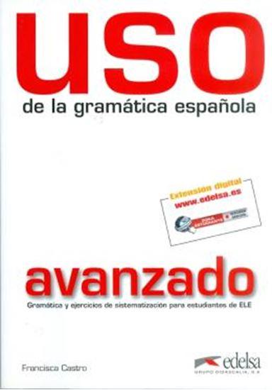 Picture of USO DE LA GRAMATICA ESPANOLA - AVANZADO NUEVO EDICION