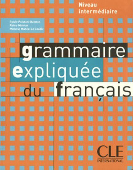 Picture of GRAMMAIRE EXPLIQUEE DU FRANCAIS - LIVRE (NIVEAU INTERMEDIAIRE)