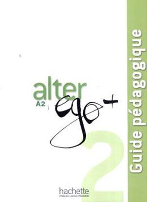 Imagem de ALTER EGO + 2: GUIDE PEDAGOGIQUE