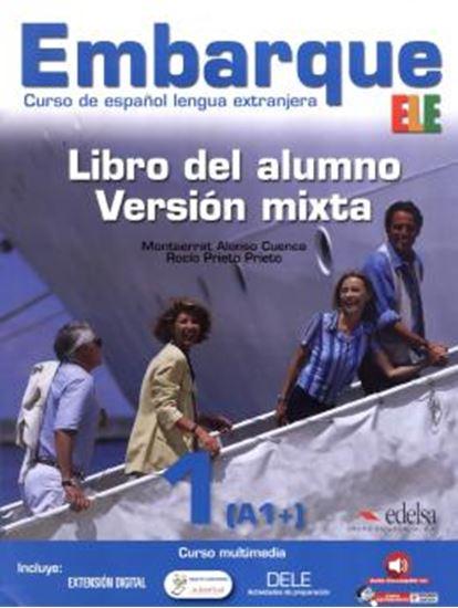 Picture of EMBARQUE 1 - LIBRO DEL ALUMNO - VERSION MIXTA