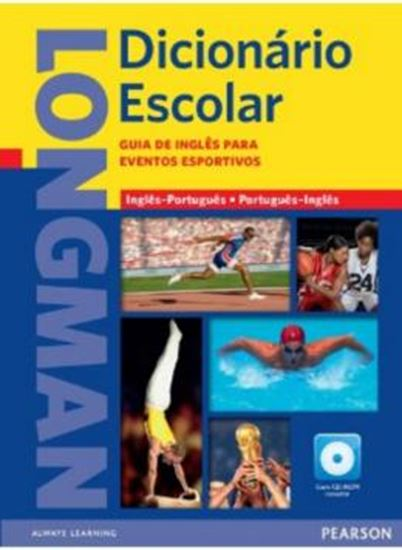 Picture of LONGMAN DICIONARIO ESCOLAR SPORTS COM GUIA EVENTOS E CD-ROM