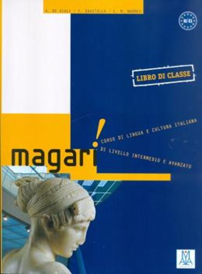 Picture of MAGARI - B1/C1 - LIBRO DE CLASSE + ESERCIZIARIO + CD AUDIO