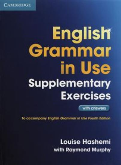 Picture of ENGLISH GRAMMAR IN USE SUPPLEMENTARY EXERCISES WITH ANSWERS - 3RD ED