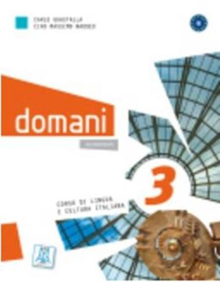 Picture of DOMANI 3 LIBRO + DVD MULTIMEDIALE