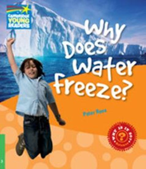 Picture of WHY DOES WATER FREEZE? - LEVEL 3