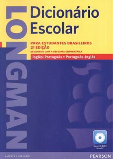 Picture of LONGMAN DICIONARIO ESCOLAR PARA ESTUDANTES BRASILEIROS COM CD-ROM - INGLES/PORTUGUES - PORTUGUES/INGLES - 2ª EDICAO COM NOVA ORTOGRAFIA