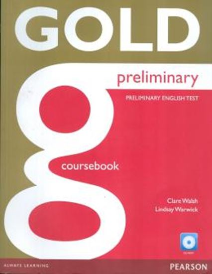Picture of GOLD PRELIMINARY COURSEBOOK WITH CD-ROM CLASS AUDIO AND ITEST