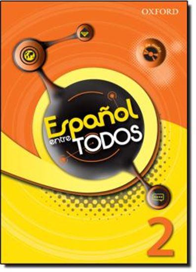 Picture of ESPANOL ENTRE TODOS 2 LIBRO DEL ALUMNO CON CD