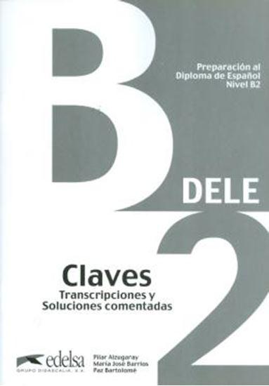Picture of PREPARACION AL DIPLOMA - DELE B2 INTERMEDIO CLAVE N/E