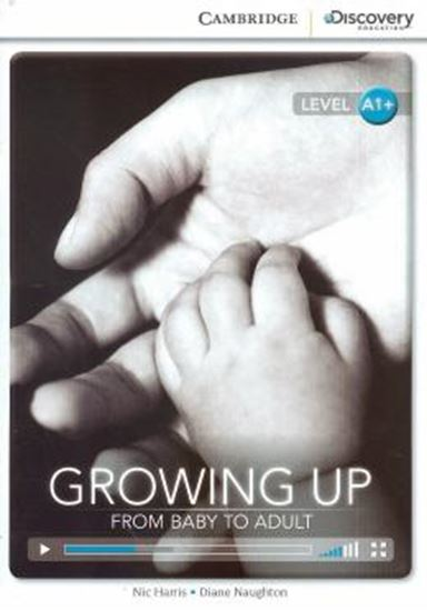 Picture of GROWING UP-FROM BABY TO ADULT - BOOK WITH ONLINE ACCESS A1+