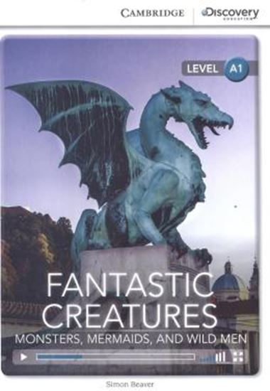 Picture of FANTASTIC CREATURES - MONSTERS, MERMAIDS, AND WILD MEN - BOOK WITH ONLINE ACCESS - LEVEL - A1