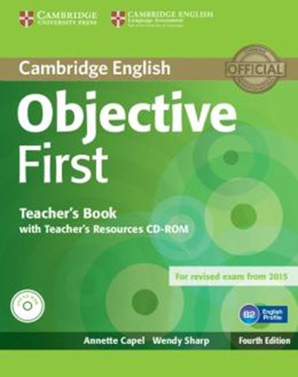 Picture of CAMBRIDGE ENGLISH OBJECTIVE FIRST TEACHERS BOOK WITH TEACHERS RESOURCES CD-ROM - 4TH ED
