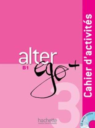 Imagem de ALTER EGO + 3 - CAHIER D´ACTIVITES + CD AUDIO