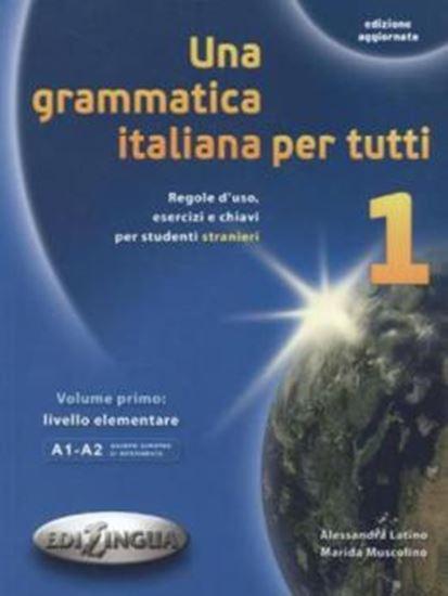 Picture of UNA GRAMMATICA ITALIANA PER TUTTI 1