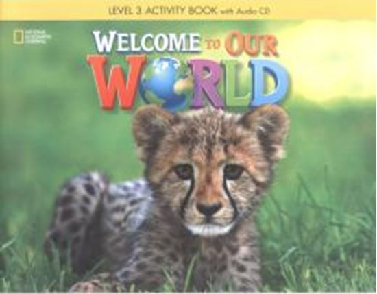 Picture of WELCOME TO OUR WORLD 3 ACTIVITY BOOK WITH AUDIO CD
