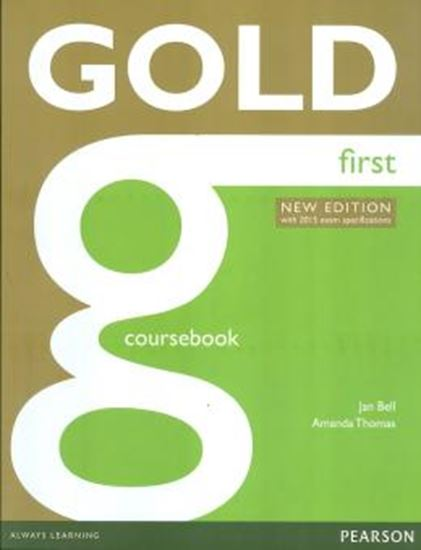 Picture of NEW GOLD FIRST COURSEBOOK WITH ONLINE AUDIO - NEW EDITION