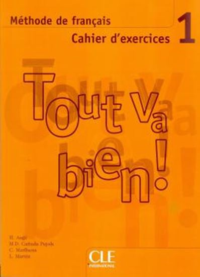 Picture of TOUT VA BIEN! 1 CAHIER D´EXERCICES + CD AUDIO