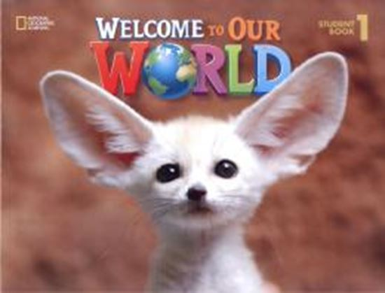 Picture of WELCOME TO OUR WORLD 1 SB WITH STUDENT DVD