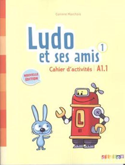 Picture of LUDO ET SES AMIS 1 CAHIER D´ACTIVITES (A1.1) - NOUVELLE EDITION