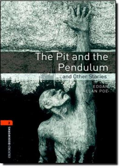 Picture of THE PIT AND THE PENDULUM AND OTHER STORIES - OXFORD BOOKWORMS LIBRARY 2