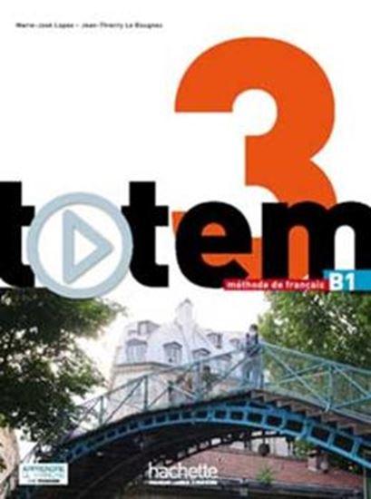 Picture of TOTEM 3 B1 - LIVRE DE L´ELEVE + DVD-ROM + MANUEL NUMERIQUE ENRICHI POUR L´APPRENANT