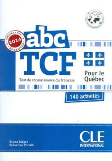 Picture of ABC TCF POUR LE QUEBEC - CONFORME EPREUVES 2014 - LIVRE + CD AUDIO
