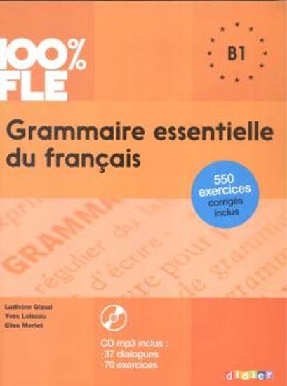 Picture of GRAMMAIRE ESSENTIELLE DU FRANCAIS B1 - LIVRE AVEC CD