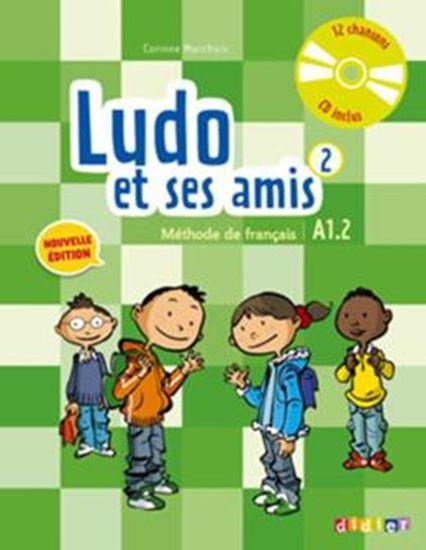 Picture of LUDO ET SES AMIS 2 - LIVRE DE L´ELEVE + CD AUDIO - NOUVELLE EDITION