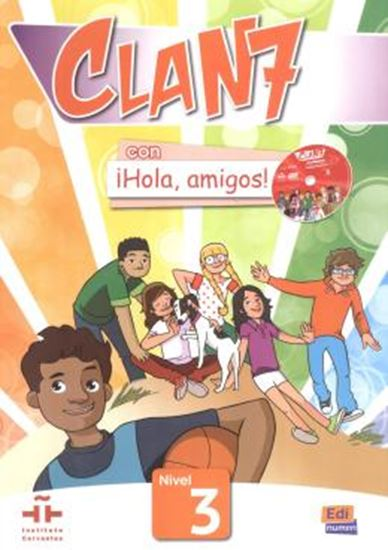 Picture of CLAN 7 CON HOLA, AMIGOS! 3 - LIBRO DEL ALUMMO + CD ROM