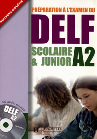 Picture of PREPARATION A L´EXAMEN DU DELF SCOLAIRE & JUNIOR A2 AVEC CD AUDIO