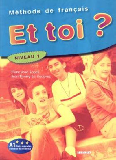 Picture of ET TOI 1? (A1) - LIVRE DE L´ELEVE