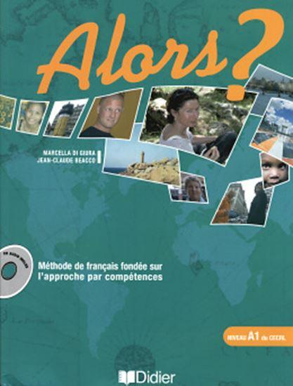 Picture of ALORS? A1 - LIVRE DE L´ELEVE + CD AUDIO