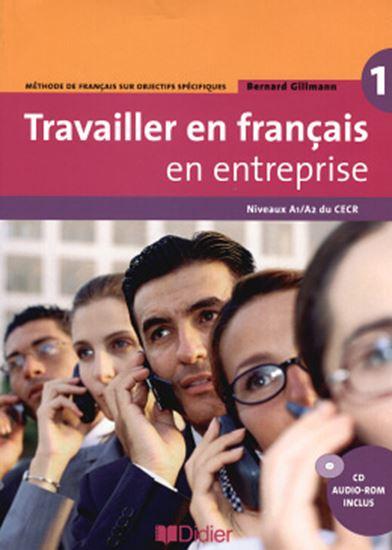 Picture of TRAVAILLER EN FRANCAIS / EN ENTREPRISE A1/A2 - LIVRE ELEVE + CD AUDIO/ROM