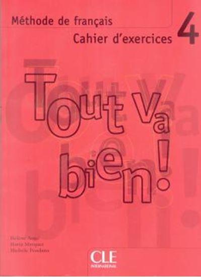 Picture of TOUT VA BIEN! 4 CAHIER D´EXERCICES + CD AUDIO