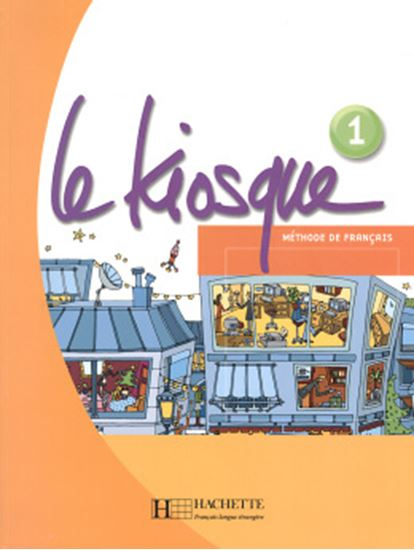 Picture of LE KIOSQUE - LIVRE DE L´ELEVE 1