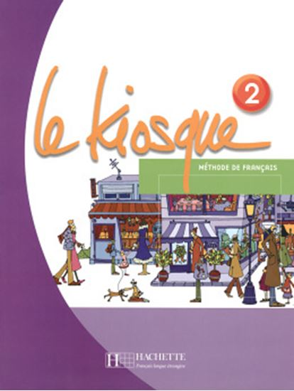 Picture of LE KIOSQUE - LIVRE DE L´ELEVE 2