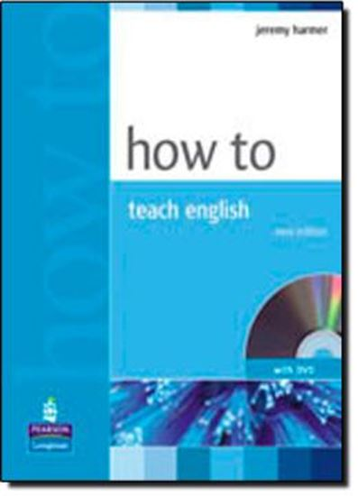 Picture of HOW TO TEACH ENGLISH WITH DVD - NEW EDITION