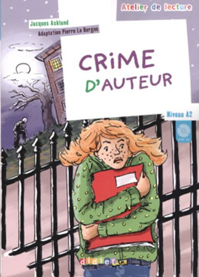 Picture of CRIME D´AUTEUR - NIVEAU A2 - CD AUDIO INCLUS