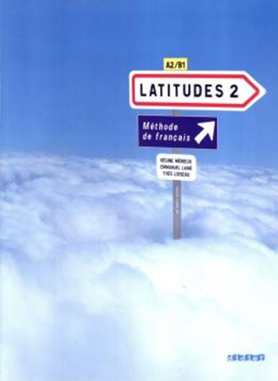 Picture of LATITUDES 2 - LIVRE DE L´ELEVE + AUDIO CD